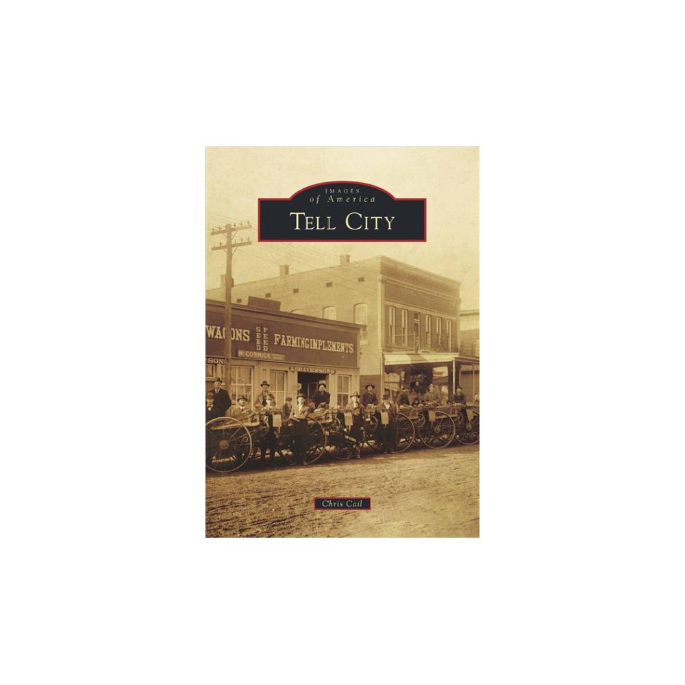 Tell City (Paperback) (Chris Cail)