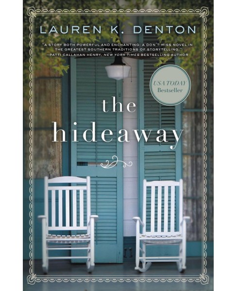 Hideaway -  by Lauren K. Denton (Paperback) - image 1 of 1