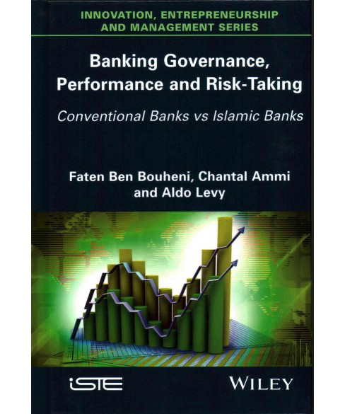 Banking Governance, Performance and Risk-Taking : Conventional Banks Vs. Islamic Banks (Hardcover) - image 1 of 1