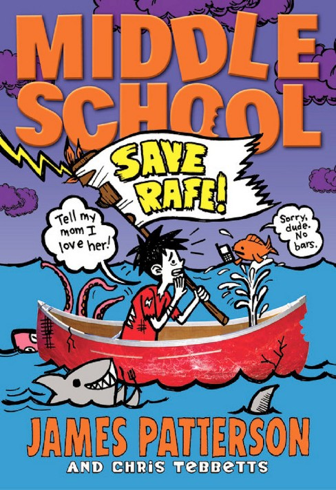 Middle School: Save Rafe! (Hardcover) by James Patterson, Chris Tebbetts, Laura Park (Illustrator) - image 1 of 1