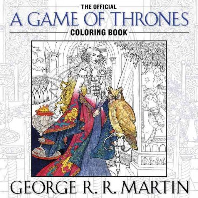The Official a Game of Thrones Adult Coloring Book by George R. R. Martin (Paperback)