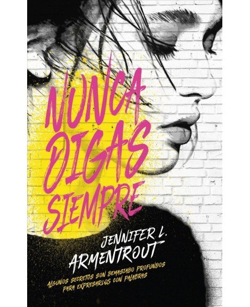 Nunca digas siempre / The Problem With Forever (Paperback) (Jennifer L. Armentrout) - image 1 of 1