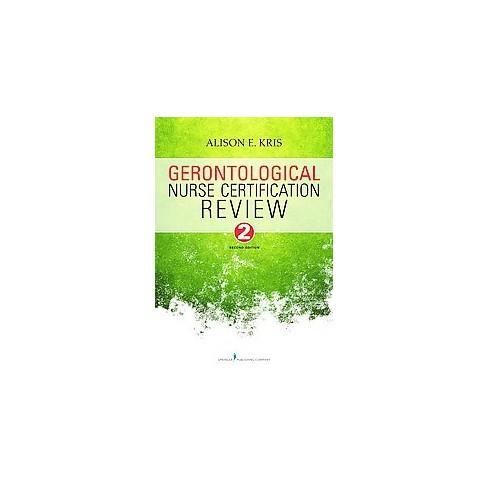 Gerontological Nurse Certification Review (Paperback) (Alison E ...
