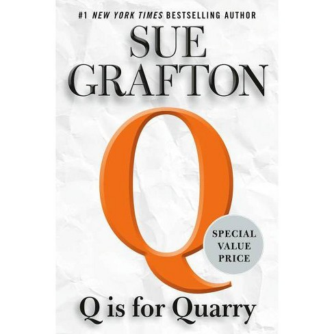 Q Is for Quarry - (Kinsey Millhone Novel) by  Sue Grafton (Paperback) - image 1 of 1