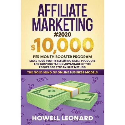 Affiliate Marketing #2020 - by  Leonard (Paperback)