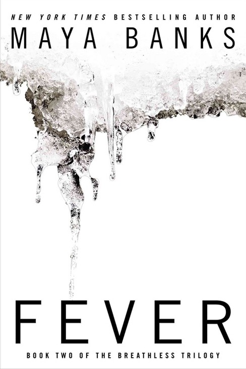 Fever (Paperback) by Maya Banks - image 1 of 1