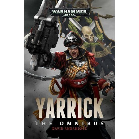 Yarrick: The Omnibus - by  David Annandale (Paperback) - image 1 of 1