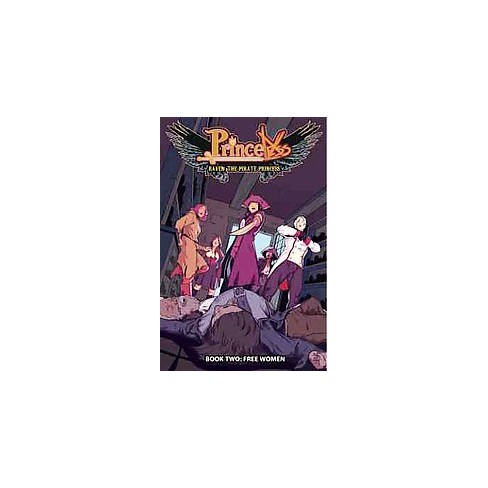 Princeless: Raven the Pirate Princess Book 2 - by  Jeremy Whitley (Paperback) - image 1 of 1