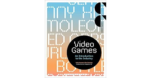 Video Games : An Introduction to the Industry (Paperback) (Andy Bossom) - image 1 of 1