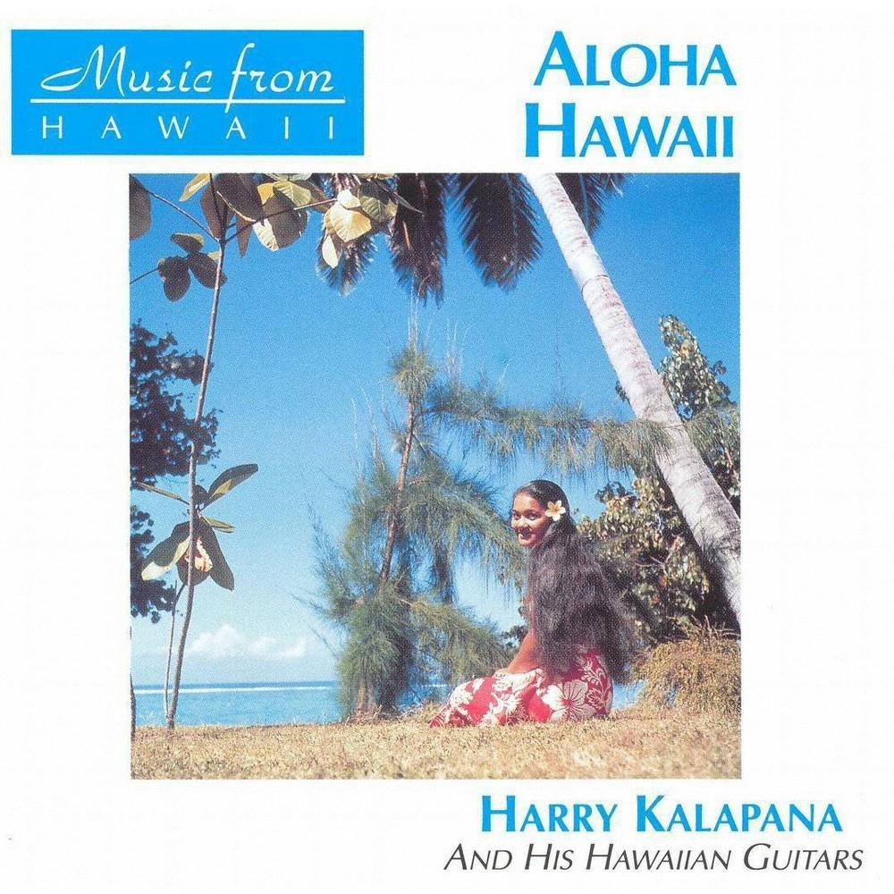 Harry kalapana - Aloha hawaii (CD)