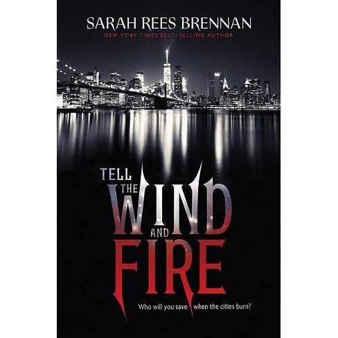 Tell the Wind and Fire - by  Sarah Rees Brennan (Hardcover) - image 1 of 1