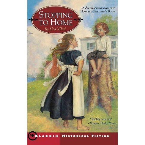 Stopping to Home - by  Lea Wait (Paperback) - image 1 of 1