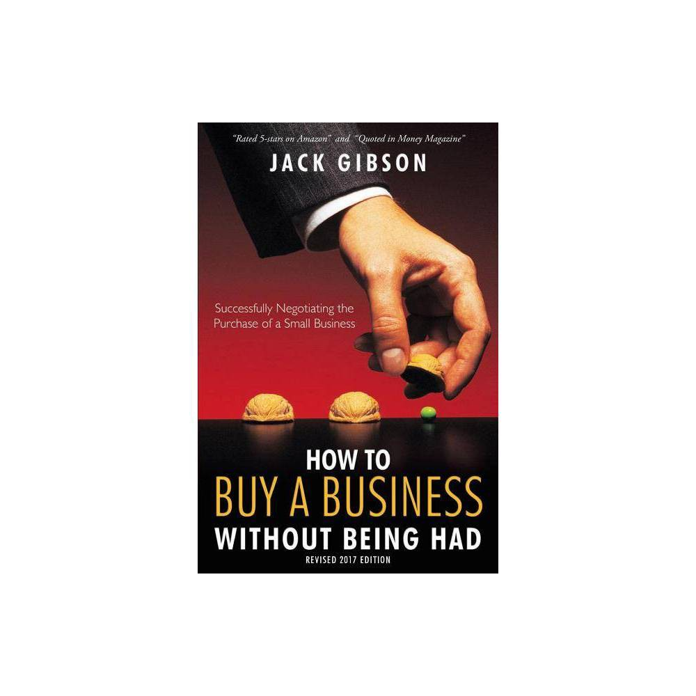 How To Buy A Business Without Being Had Paperback
