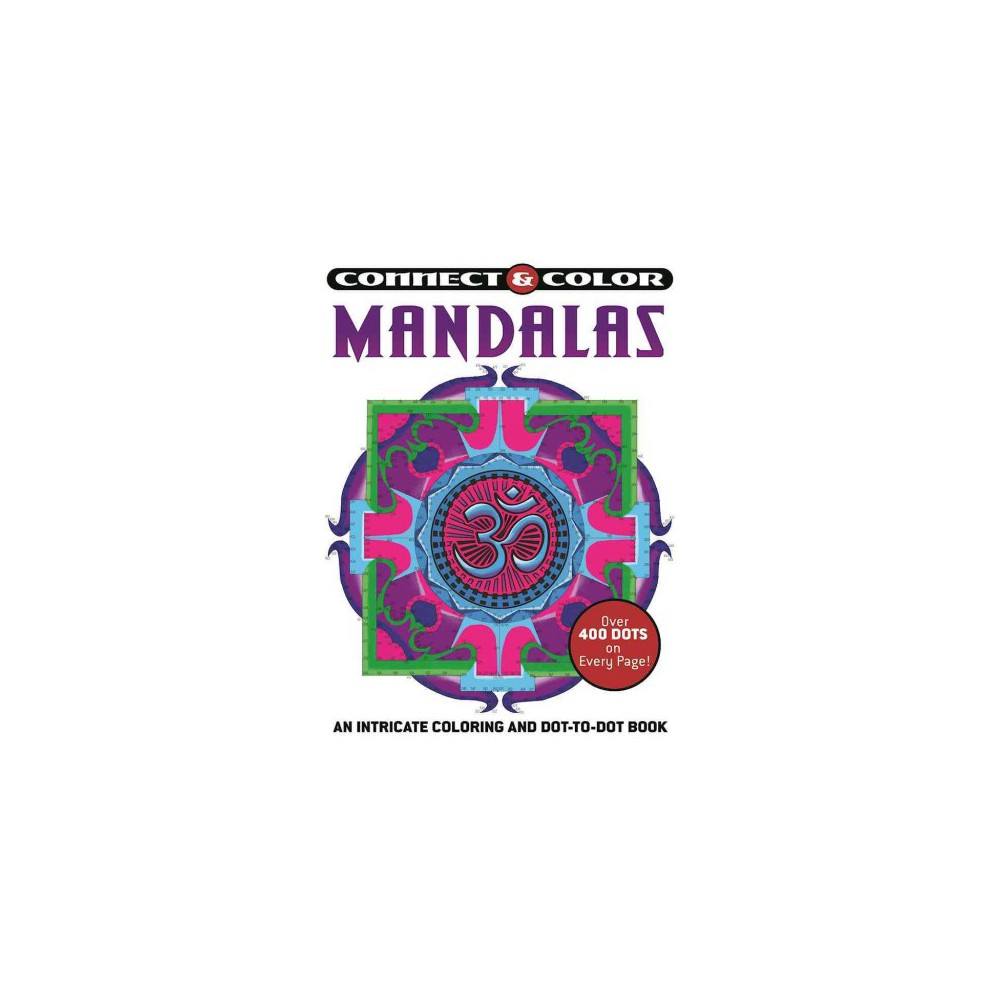 Mandalas : An Intricate Coloring and Dot-to-dot Book (Paperback).