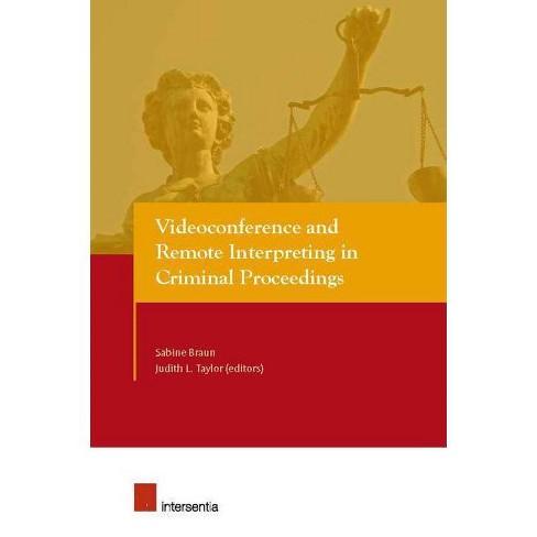Videoconference and Remote Interpreting in Criminal Proceedings - (Paperback) - image 1 of 1