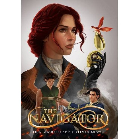 The Navigator - (Tales of the Wendy) by  Erin Michelle Sky & Steven Brown (Hardcover) - image 1 of 1