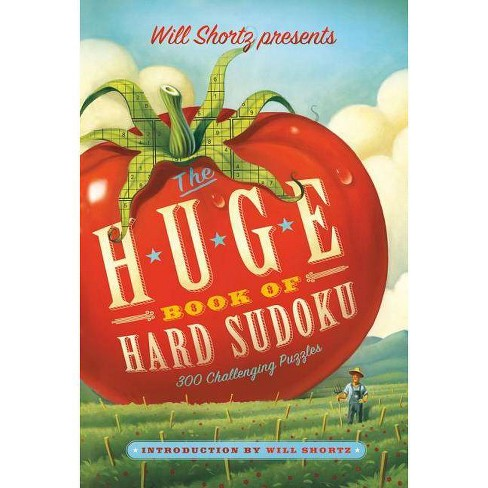 Will Shortz Presents the Huge Book of Hard Sudoku - (Paperback) - image 1 of 1