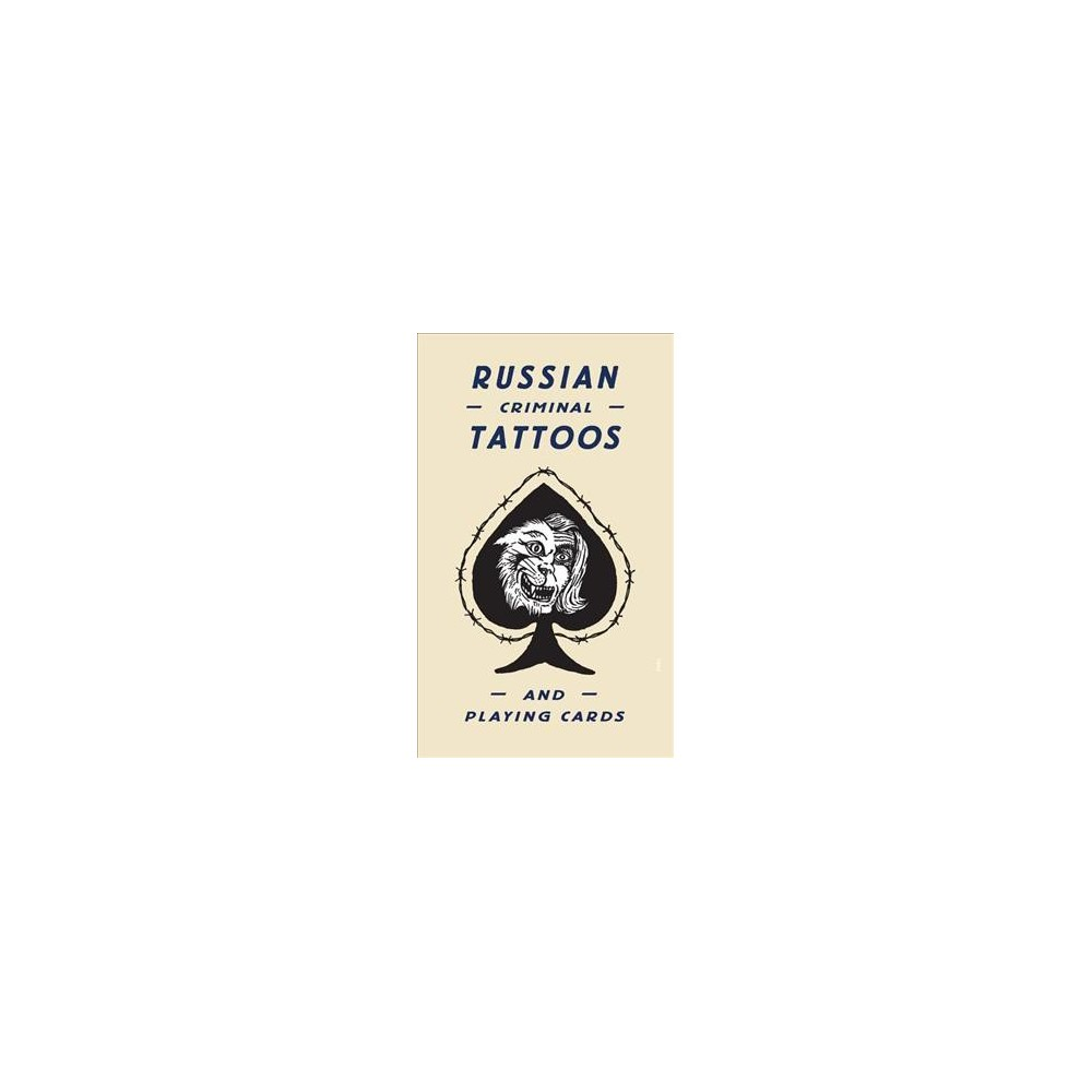Russian Criminal Tattoos and Playing Cards - (Russian) by Arkady Bronnikov (Hardcover)