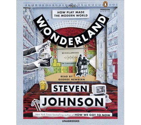 Wonderland : How Play Made the Modern World (Vol 2) (Unabridged) (CD/Spoken Word) (Steven Johnson) - image 1 of 1