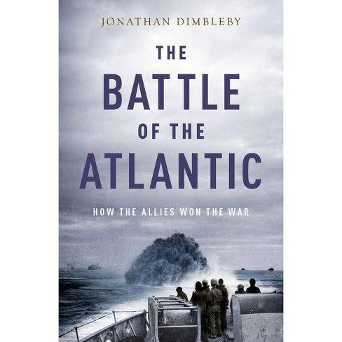 The Battle of the Atlantic - by  Jonathan Dimbleby (Paperback) - image 1 of 1