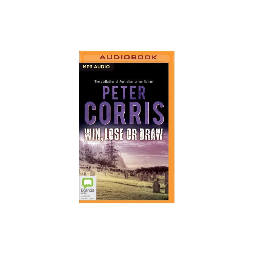Win, Lose or Draw (MP3-CD) (Peter Corris)