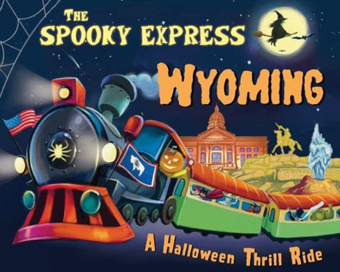 Spooky Express Wyoming -  by Eric James (Hardcover) - image 1 of 1