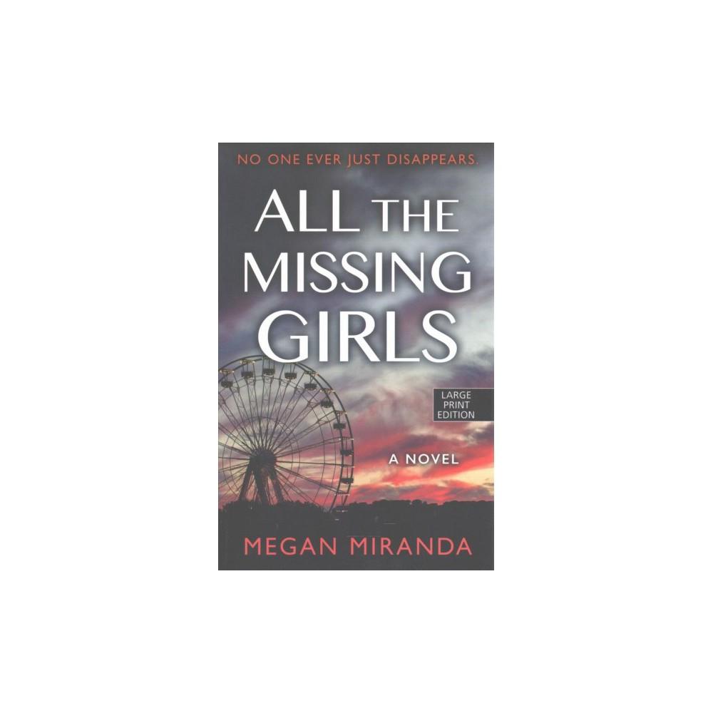 All the Missing Girls (Large Print) (Paperback) (Megan Miranda)