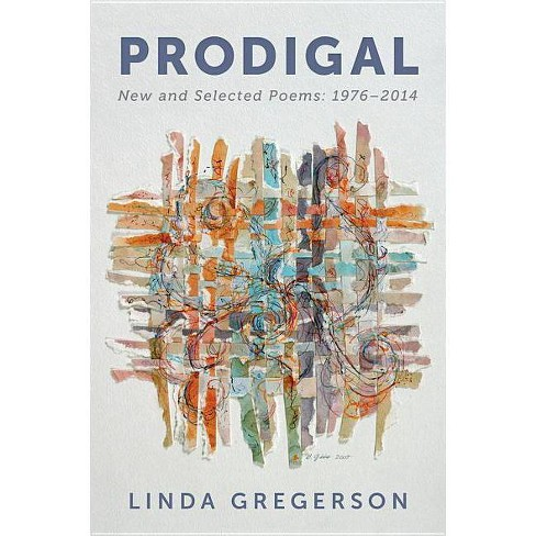 Prodigal - by  Linda Gregerson (Paperback) - image 1 of 1