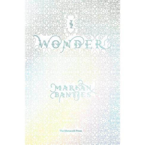 I Wonder - by  Marian Bantjes (Paperback) - image 1 of 1