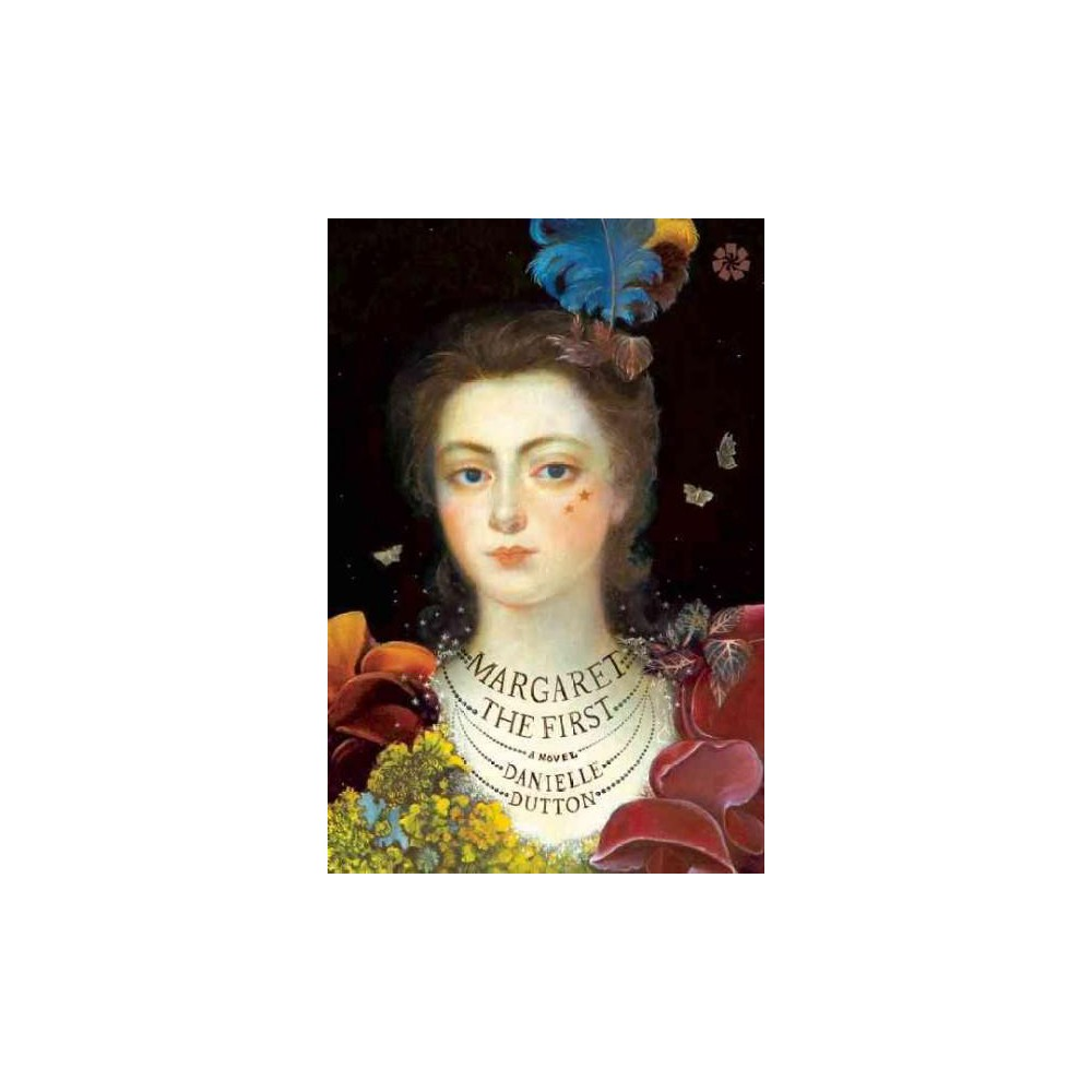 Margaret the First (Paperback) (Danielle Dutton)