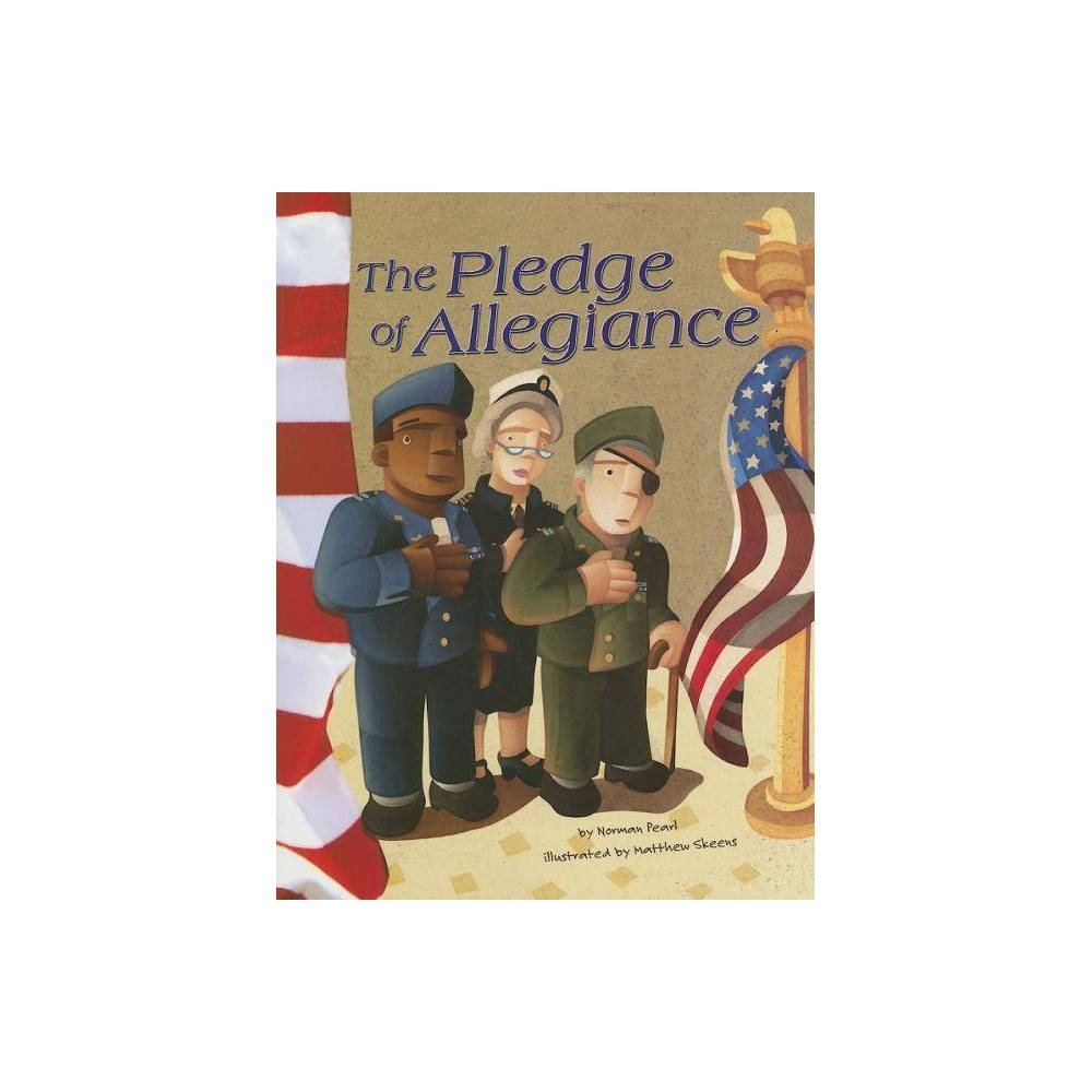 The Pledge Of Allegiance American Symbols By Norman Pearl Paperback