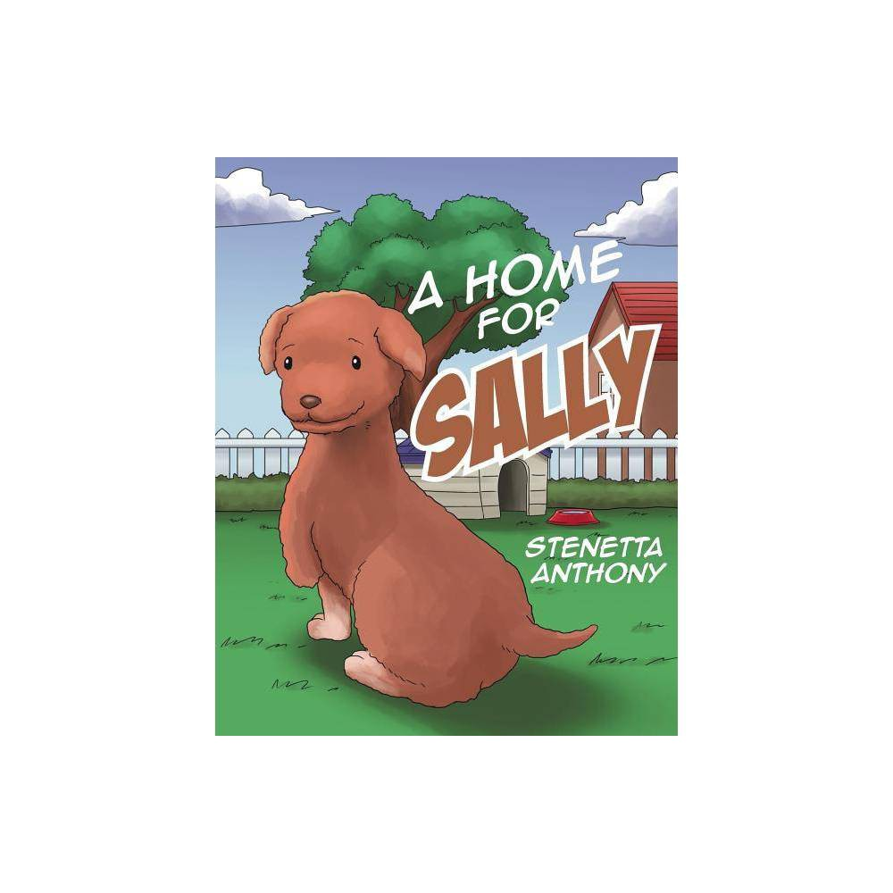 A Home For Sally By Stenetta Anthony Paperback