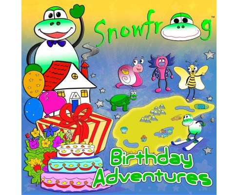 Snow Frog Birthday Adventures -  (Snow Frog) by Stanton Barrett (Hardcover) - image 1 of 1