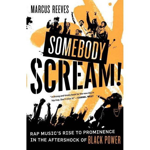 Somebody Scream! - by  Marcus Reeves (Paperback) - image 1 of 1