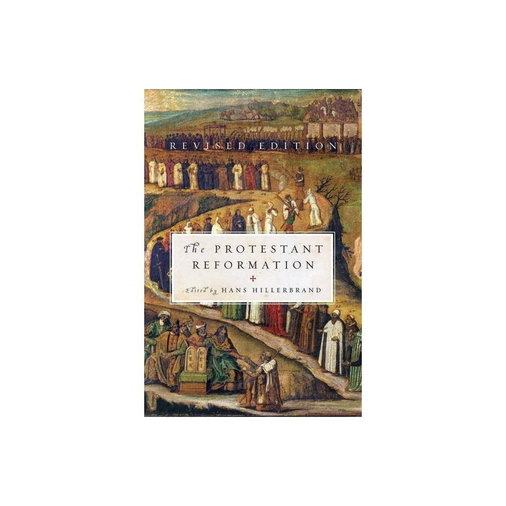 Protestant Reformation Revised By Hans J Hillerbrand Paperback