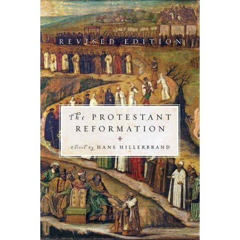 Protestant Reformation (Revised) - by  Professor and Chair Departm Hillerbrand (Paperback) - image 1 of 1