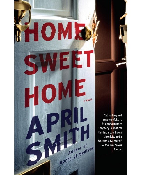 Home Sweet Home (Reprint) (Paperback) (April Smith) - image 1 of 1