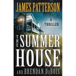 The Summer House - by James Patterson & Brendan DuBois (Hardcover)