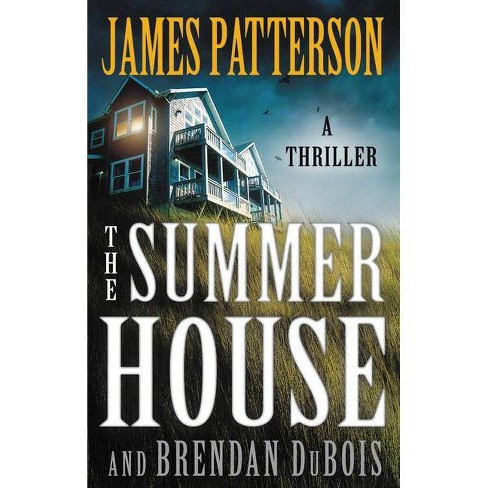 The Summer House - by James Patterson & Brendan DuBois (Hardcover) - image 1 of 1