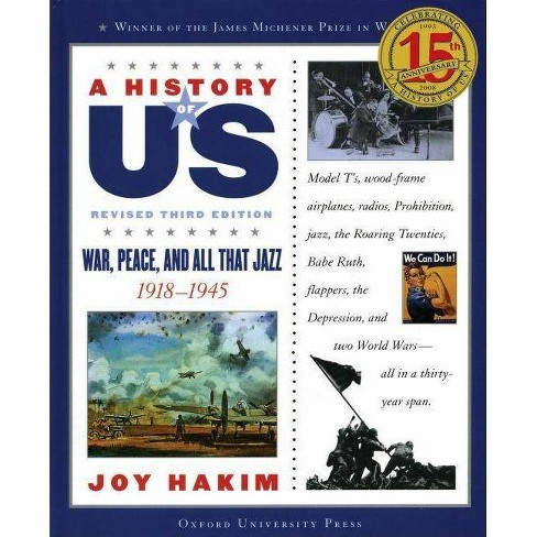 A History of Us: War, Peace, and All That Jazz - (History of US (Paperback)) 3 Edition by  Joy Hakim - image 1 of 1