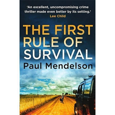 The First Rule of Survival - (Col Vaughn de Vries) by  Paul Mendelson (Paperback) - image 1 of 1