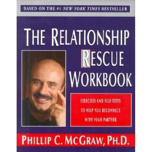 The Relationship Rescue Workbook - by Phillip C McGraw (Paperback)