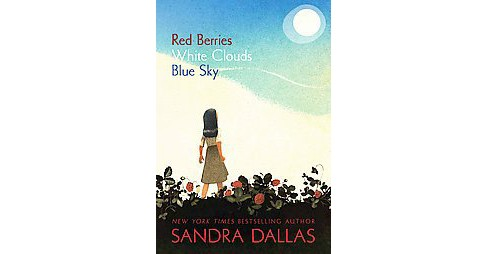 Red Berries, White Clouds, Blue Sky (Hardcover) - image 1 of 1