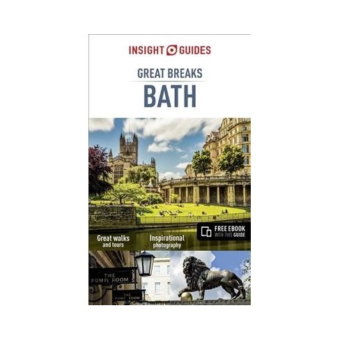 Insight Guides Great Breaks Bath (Travel Guide with Free Ebook) (Insight Great Breaks) 3(Paperback)