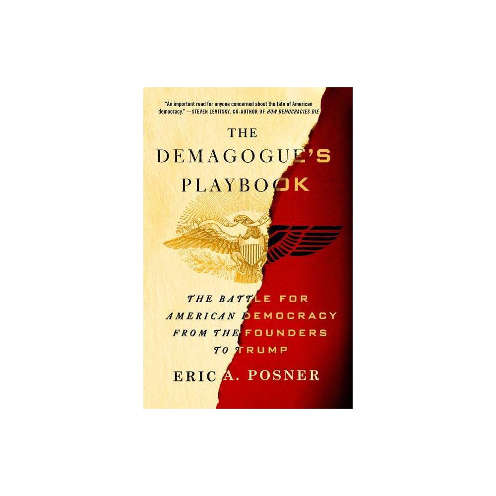The Demagogue S Playbook By Eric A Posner Paperback