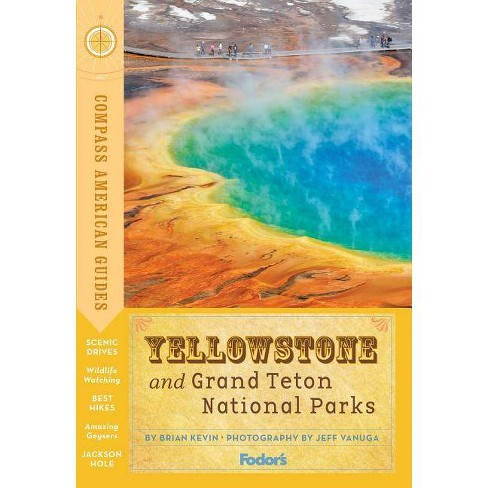 Compass American Guides: Yellowstone and Grand Teton National Parks -  (Full-Color Travel Guide) 5