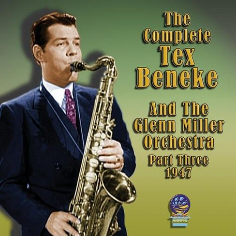 Tex and his beneke - Complete tex beneke and the glenn mil (CD) - image 1 of 1