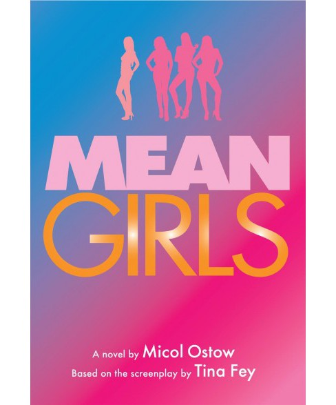 Mean Girls -  by Micol Ostow (Hardcover) - image 1 of 1