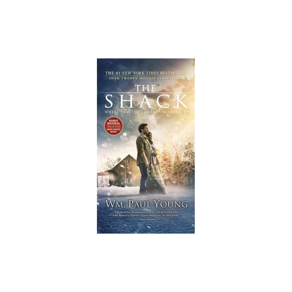 Shack : Where Tragedy Confronts Eternity (Paperback) (Wm. Paul Young)