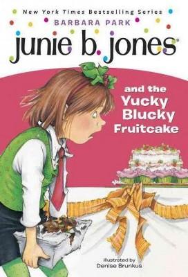 Junie B. Jones and the Yucky Blucky Frui ( Junie B. Jones) (Paperback) by Barbara Park